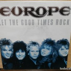 Discos de vinilo: EUROPE - LET THE GOOD TIMES ROCK - SINGLE DEL SELLO EPIC 1988. Lote 154099206