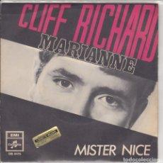Discos de vinilo: CLIFF RICHARD MARIANNE /MISTER NICE . Lote 154104394