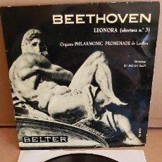 Discos de vinilo: BEETHOVEN / LEONORA - OBERTURA Nº 3 / EP - BELTER-1961 / MBC. ***/***. Lote 154107522