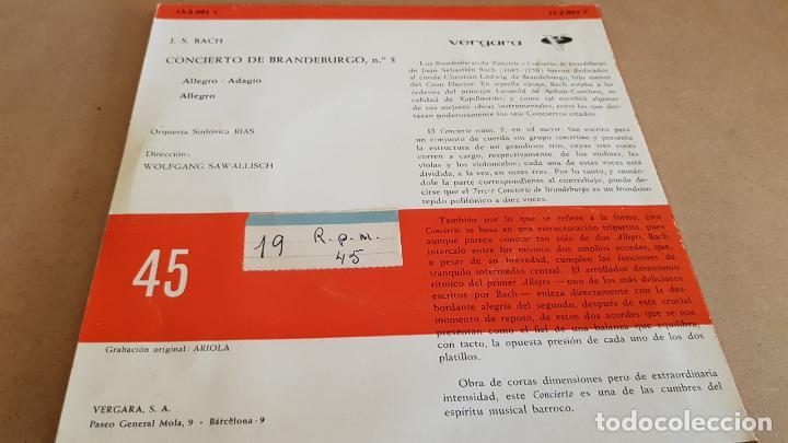 Discos de vinilo: J.S.BACH / CONCIERTO DE BRANDEBURGO Nº 3 / EP - VERGARA-1961 / MBC. **/*** - Foto 2 - 154108390