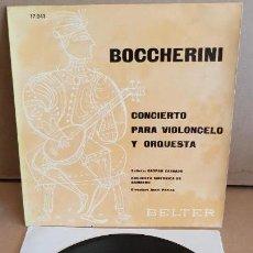 Discos de vinilo: BOCCHERINI / CONCIERTO PARA VIOLONCELO / GASPAR CASSADO / EP-BELTER / 33½ RPM / MBC. ***/***. Lote 154110814