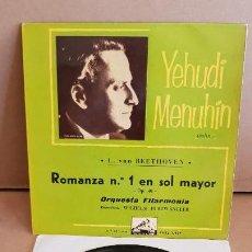 Discos de vinilo: YEHUDI MENUHIN / BEETHOVEN / ROMANZA Nº 1 / EP- LA VOZ DE SU AMO-1960 / MBC. ***/***. Lote 154111494