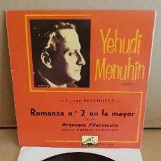 Discos de vinilo: YEHUDI MENUHIN / BEETHOVEN / ROMANZA Nº 2 / EP- LA VOZ DE SU AMO-1960 / MBC. ***/***. Lote 154111766