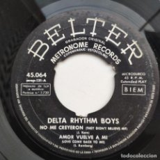 Discos de vinilo: DELTA RHYTHM BOYS - EP - NO ME CREYERON. Lote 154112546