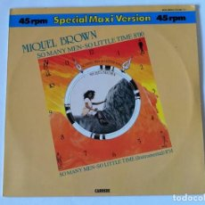 Discos de vinilo: MIQUEL BROWN - SO MANY MEN - SO LITTLE TIME - 1983. Lote 154145634
