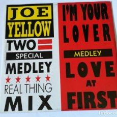 Discos de vinilo: JOE YELLOW - TWO SPECIAL MEDLEY - 1988. Lote 154146206