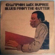 Discos de vinilo: CHAMPION JACK DUPREE. BLUES FROM THE GUTTER. ATLANTIC-WEA, UK 1974 LP (ATL 40526 U). Lote 154166594