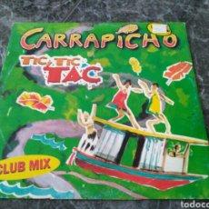 Discos de vinilo: CARRAPICHO - TIC TIC TAC. Lote 154179762