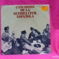 Discos de vinilo: CANCIONES DE LA GUERRA CIVIL ESPAÑOLA, 1978.. Lote 154189502