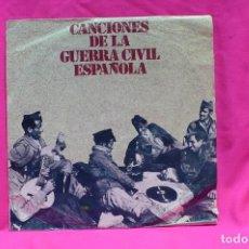 Discos de vinilo: CANCIONES DE LA GUERRA CIVIL ESPAÑOLA, 1978.. Lote 154189870