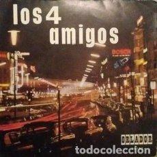 Discos de vinilo: LOS 4 AMIGOS - BAION DE MADRID / HUMORESQUE / PAPA SILVIDO / PALMADITAS 1969. Lote 154191774