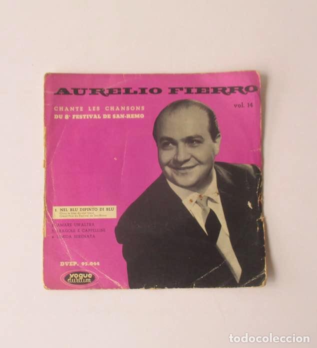 AURELIO FIERRO - CANTA LAS CANCIONES DEL 8 FESTIVAL DE SAN REMO (Música - Discos de Vinilo - EPs - Otros Festivales de la Canción)