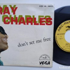 Discos de vinilo: RAY CHARLES - EP FRANCE PS - DON'T SET ME FREE - ABC 45 - 90911 . Lote 154207358