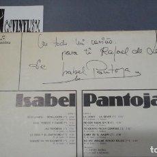 Discos de vinilo: ISABEL PANTOJA LP:COLUMBIA CPS 9523. PIEZA UNICA FIRMADO POR ISABEL PANTOJA PARA RAFAEL DE LEÓN. Lote 154218590