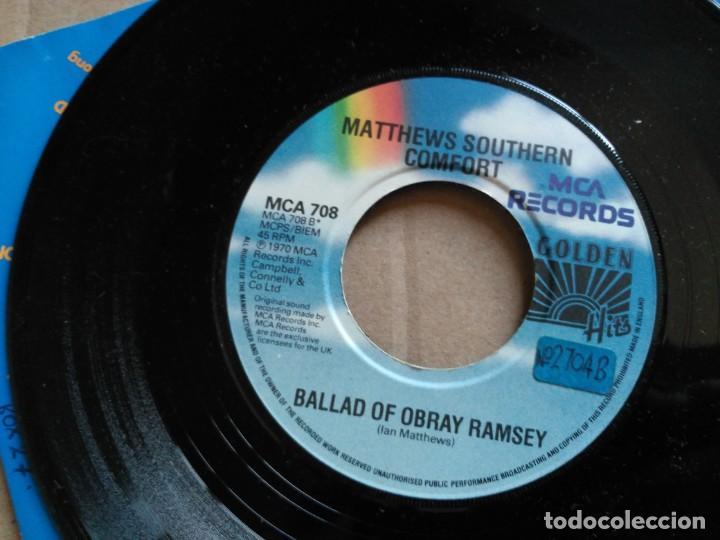 Discos de vinilo: 7'' MATTHEWS SOUTHERN COMFORT - WOODSTOCK / BALLAD OF OBRAY RAMSEY - RE UK 1981 VG+ - Foto 4 - 154230394