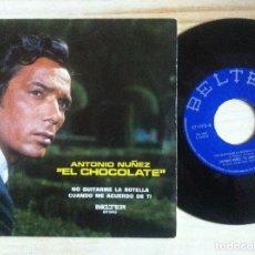 Discos de vinilo: ANTONIO NUÑEZ (EL CHOCOLATE) - NO QUITARME LA BOTELLA ...- SINGLE 1967 - BELTER. Lote 154240958
