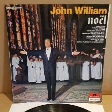 Discos de vinilo: JOHN WILLIAM / NOËL / LP - POLYDOR-FRANCE / CALIDAD LUJO. ****/****. Lote 154269690