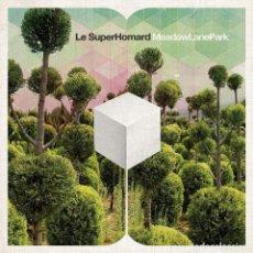 Discos de vinilo: LP LE SUPERHORMARD MEADOW LANE PARK VINILO+ MP3 ELEFANT RECORDS. Lote 154272470