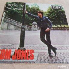 Discos de vinilo: TOM JONES, SG, DETROIT CITY + 1, AÑO 1966. Lote 154301750