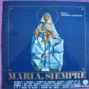 Discos de vinilo: LP - MARIA, SIEMPRE - CORAL DE SAN JOSE DE PAMPLONA (DISCOTECA PAX 1972, PORTADA DOBLE). Lote 154306434
