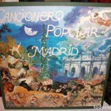 Discos de vinilo: CAJA CANCIONERO POPULAR DE MADRID 2 LP MAS LIBRETO ILUSTRADO POR MANUEL ALCORLO. Lote 154307662