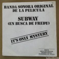 Discos de vinilo: SUBWAY, EN BUSCA DE FREDY - IT'S ONLY MYSTERY. Lote 154312420