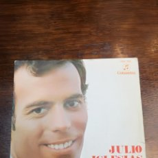 Discos de vinilo: SINGLES DE JULIO IGLESIAS. Lote 154316144