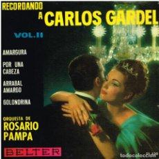 Discos de vinilo: ORQUESTA ROSARIO PAMPA - AMARGURA / POR UNA CABEZA / ARRABAL AMARGO / GOLONDRINA - EP 1964. Lote 154321854