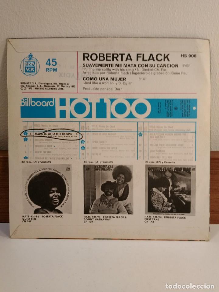 Discos de vinilo: DISCO VINILO DE 45 R.P.M. de ROBERTA FLACK con Cuando sonríes. Funda de Suavemente me mata con su... - Foto 2 - 154332062