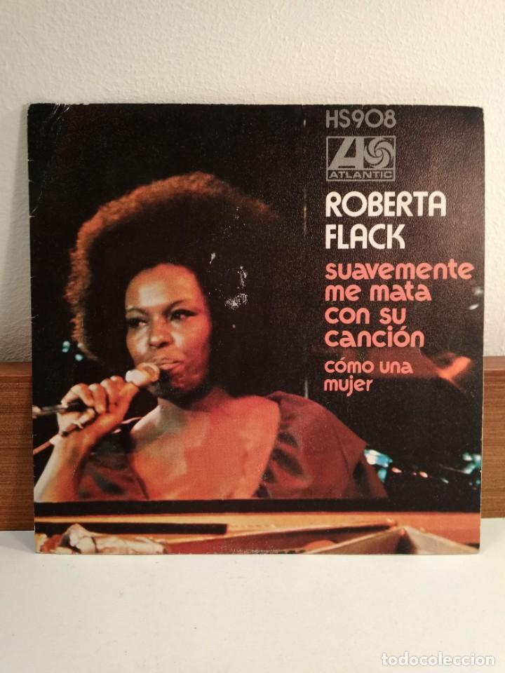 Discos de vinilo: DISCO VINILO DE 45 R.P.M. de ROBERTA FLACK con Cuando sonríes. Funda de Suavemente me mata con su... - Foto 3 - 154332062