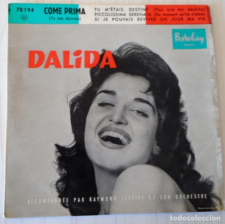 DALIDA - COME PRIMA + 3 TEMAS BARCLAY EDIC. FRANCESA - 1965 (1958) (Música - Discos de Vinilo - EPs - Canción Francesa e Italiana)