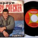 Discos de vinilo: CHUBBY CHECKER - POPEYE THE HITCHHIKER / LIMBO ROCK - SINGLE PARKWAY 1962 USA BPY. Lote 154380614