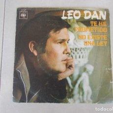 Discos de vinilo: LEO DAN - TE HE PROMETIDO - SG - 1970. Lote 154396330