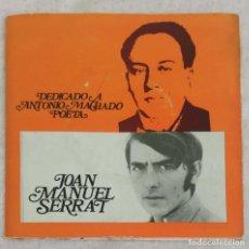 Discos de vinilo: JOAN MANUEL SERRAT (DEDICADO A ANTONIO MACHADO POETA) EP PORTUGAL RODA. Lote 154399782