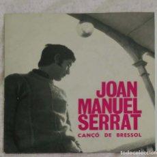 Discos de vinilo: JOAN MANUEL SERRAT (CANÇO DE BRESSOL + 2) EP PORTUGAL LONDON GLOBE. Lote 154399954