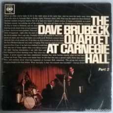 Discos de vinilo: DAVE BRUBECK QUARTET. AT CARNEGIE HALL PART 2. CBS, UK 1963 LP (BPG 62156). Lote 154413202