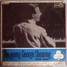 Discos de vinilo: GEORGE SHEARING. THE YOUNG GEORGE SHEARING (1939-1944). DECCA, UK 1964 LP MONO (ACL 1161). Lote 154415418