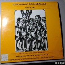 Discos de vinilo: II ENCUENTRO DE CUADRILLAS. LORCA 1981. 2XLP. MANUEL LUNA SAMPERIO. MURCIA. COMO NUEVO. RARO.. Lote 194272580