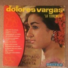 Discos de vinilo: DOLORES VARGAS LA TERREMOTO - 1967. Lote 154445074