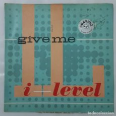 Discos de vinilo: MAXI / I LEVEL / GIVE ME / 1982 INGLATERRA. Lote 154466114