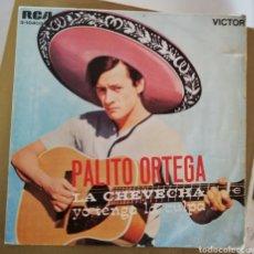 Discos de vinilo: PALITO ORTEGA - LA CHEVECHA. Lote 154469794