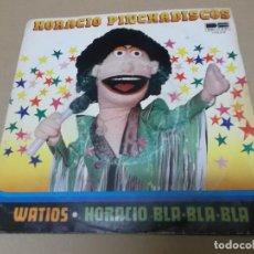 Discos de vinil: HORACIO PINCHADISCOS (SN) WATIOS AÑO 1981. Lote 154483834
