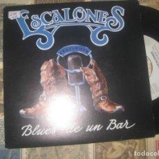 Discos de vinilo: ESCALONES. BLUES DE UN BAR.(MAX-92) OG ESPAÑA PROMO HARLEY HIERBA. Lote 154492926