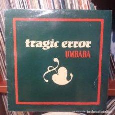 Discos de vinilo: TRAGIC ERROR - UMBABA. Lote 154511870