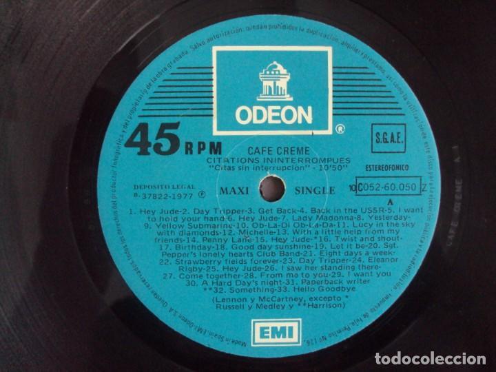 Discos de vinilo: CAFE CREME. CANCIONES DE LOS BEATLES. MAXI-SINGLE EDICION ESPAÑOLA 1977 EMI-ODEON - Foto 6 - 154530062