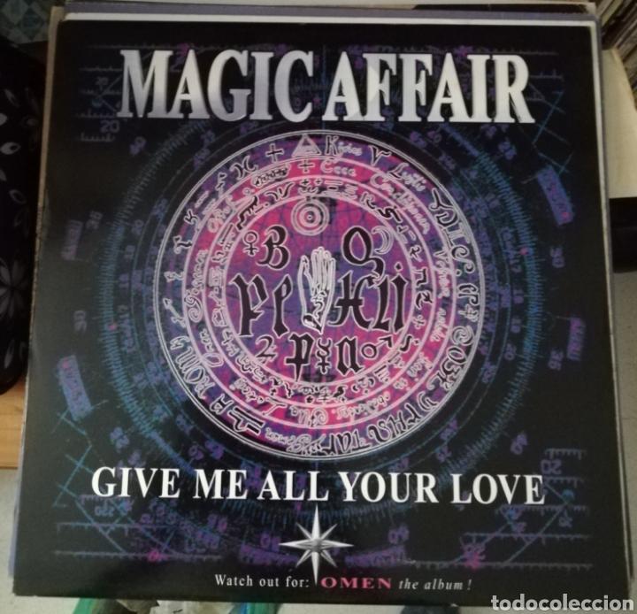 MAGIC AFFAIR - GIVE ME ALL YOUR LOVE (Música - Discos de Vinilo - Maxi Singles - Techno, Trance y House)