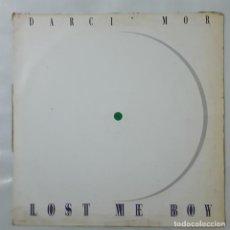 Discos de vinilo: MAXI / DARCI MOR / LOST ME BOY / 1989. Lote 154562246