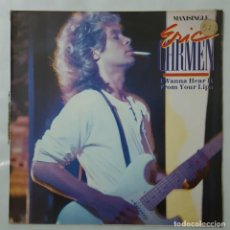 Discos de vinilo: MAXI / ERIC CARMEN / I WANNA HEAR IT FROM YOUR LIPS / 1985. Lote 154566258