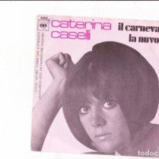 Discos de vinilo: CATERINA CASELLI IL CARNEVALE /LA NUVOLA . Lote 154612734