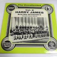 Discos de vinilo: LP. HARRY JAMES AND HIS ORCHESTRA. VOL.2. THE UNCOLLECTED. 1943 - 1946. HINDSIGHT RECORDS 1978. Lote 154613490